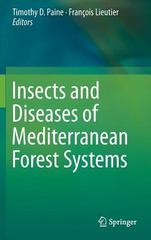 Insects and Diseases of Mediterranean Forest Systems 1st Edition 9783319247441 3319247441