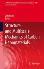 Structure and Multiscale Mechanics of Carbon Nanomaterials 1st Edition 9783709118856 3709118859