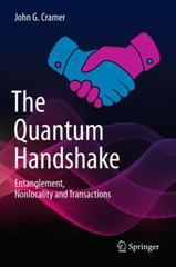 The Quantum Handshake 1st Edition 9783319246420 3319246429