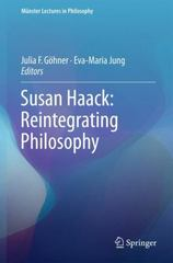 Susan Haack: Reintegrating Philosophy 1st Edition 9783319249674 3319249673