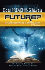 Does Preaching Have a Future 1st Edition 9781491767788 1491767782