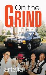 On the Grind 1st Edition 9781504912334 1504912330