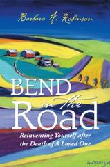 Bend in the Road 1st Edition 9781504918527 1504918525