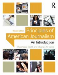 Principles of American Journalism 2nd Edition 9781138910317 1138910317