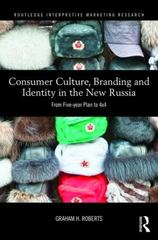 Consumer Culture, Branding and Identity in the New Russia 1st Edition 9780415722407 0415722403