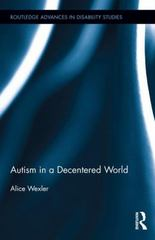 Autism in a Decentered World 1st Edition 9781317594338 1317594339