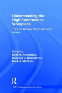 Understanding the High Performance Workplace 1st Edition 9781317626237 1317626230