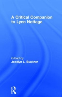 A Critical Companion to Lynn Nottage 1st Edition 9781317586265 1317586263