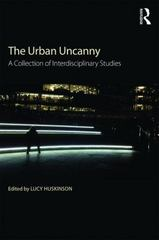The Urban Uncanny 1st Edition 9781138929517 1138929514
