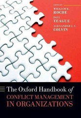 The Oxford Handbook of Conflict Management in Organizations 1st Edition 9780198755579 0198755570