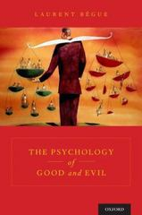 The Psychology of Good and Evil 1st Edition 9780190250669 0190250666