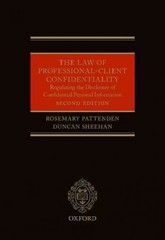 The Law of Professional-Client Confidentiality 2e 2nd Edition 9780199669516 0199669511
