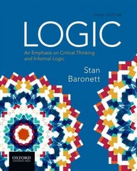 Logic: An Emphasis on Critical Thinking and Informal Logic 3rd Edition 9780190268633 0190268638