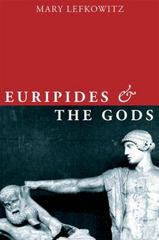Euripides and the Gods 1st Edition 9780199752058 0199752052