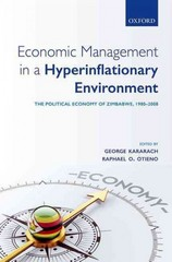Economic Management in a Hyperinflationary Environment 1st Edition 9780191064708 019106470X