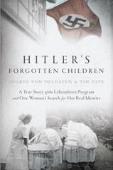 Hitler's Forgotten Children 1st Edition 9780425283325 0425283321