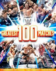 WWE: 100 Greatest Matches 1st Edition 9781465451583 1465451587
