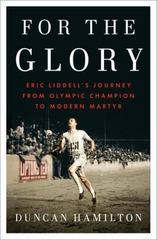 For the Glory 1st Edition 9781594206207 1594206201