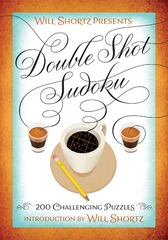 Will Shortz Presents Double Shot Sudoku 1st Edition 9781250093776 1250093775