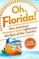 Oh, Florida! 1st Edition 9781250071200 1250071208
