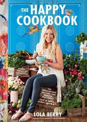 The Happy Cookbook 1st Edition 9781250092274 1250092272