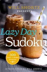 Will Shortz Presents Lazy Day Sudoku 1st Edition 9781250093745 1250093740