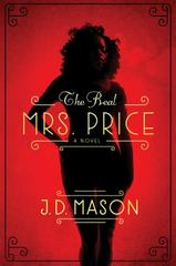 The Real Mrs. Price 1st Edition 9781250052254 1250052254