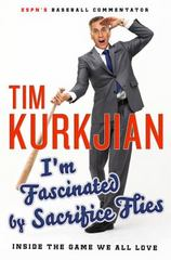 I'm Fascinated by Sacrifice Flies 1st Edition 9781250077936 1250077931