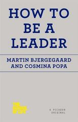 How to Be a Leader 1st Edition 9781250078742 1250078741
