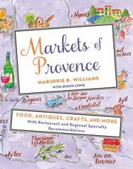 Markets of Provence 1st Edition 9781250051271 1250051274