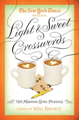 The New York Times Light & Sweet Crosswords 1st Edition 9781250093660 125009366X