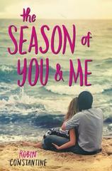 The Season of You and Me 1st Edition 9780062438836 0062438832