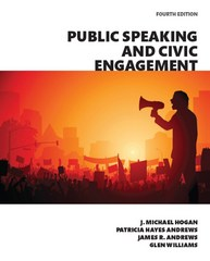 Public Speaking and Civic Engagement 4th Edition 9780134184968 0134184963