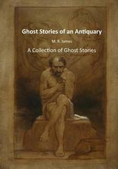 Ghost Stories of an Antiquary 1st Edition 9781516852062 1516852060