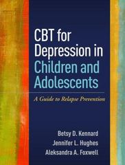 CBT for Depression in Children and Adolescents 1st Edition 9781462525263 1462525261