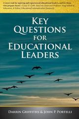 Key Questions for Educational Leaders 1st Edition 9780991862610 0991862619