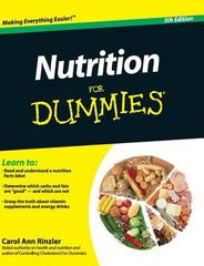 Nutrition for Dummies 5th Edition 9781119175841 1119175844