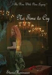 No Time to Cry 1st Edition 9781329086135 1329086139