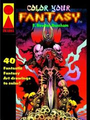 Color Your Fantasy 1st Edition 9781329422131 1329422139