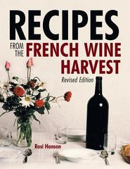 Recipes from the French Wine Harvest 1st Edition 9781483429236 1483429237