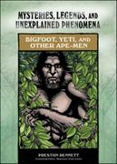 Bigfoot, Yeti, and Other Ape-Men 1st edition 9780791093863 0791093867