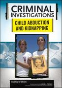 Child Abduction and Kidnapping 1st edition 9780791094037 0791094030