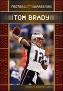 Tom Brady 1st edition 9780791096895 0791096890