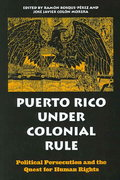 Puerto Rico under Colonial Rule 1st Edition 9780791464182 0791464180