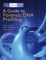 A Guide to Forensic DNA Profiling 1st Edition 9781118751527 1118751523