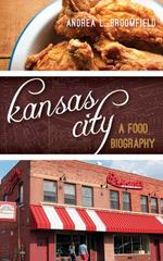 Kansas City 1st Edition 9781442232891 1442232897