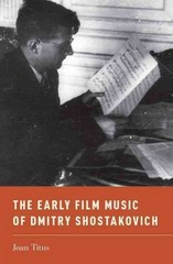 The Early Film Music of Dmitry Shostakovich 1st Edition 9780199315154 0199315159