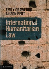 International Humanitarian Law 1st Edition 9781107116177 1107116171