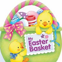 My Easter Basket 1st Edition 9780764168222 0764168223
