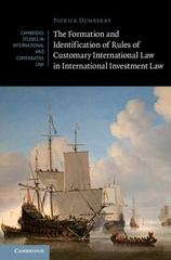 The Formation and Identification of Rules of Customary International Law in International Investment Law 1st Edition 9781107138520 1107138523